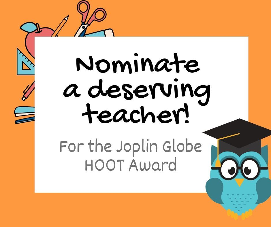 Nominate a CJ Teacher for a Joplin Globe HOOT Award!