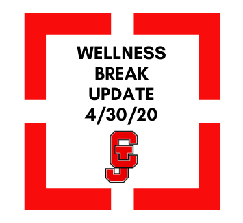 Wellness Break Update: April 30